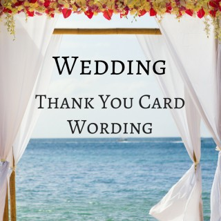 Wedding Thank You Notes: Generous Wedding Gifts