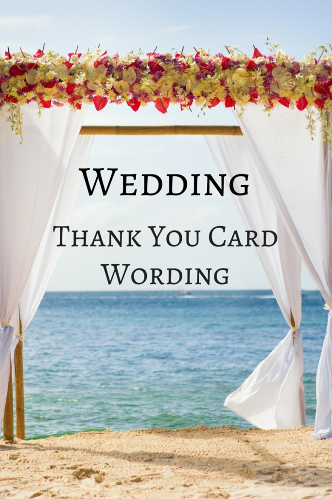 Wedding Thank You Card Wording: Fabulous Wedding Present