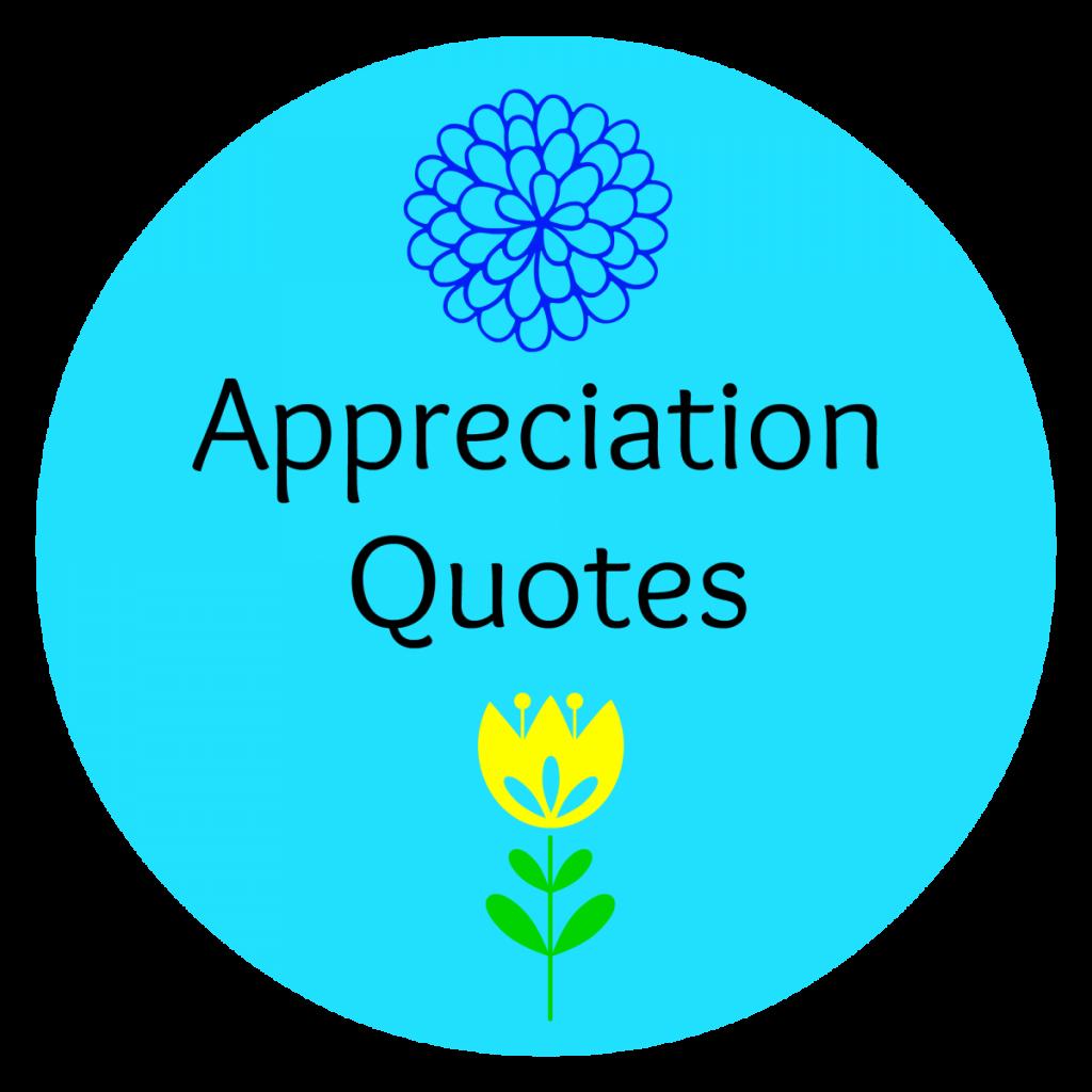 Best Quotes - Appreciation