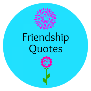 Friendship Quotes – The Best Quotes Ever