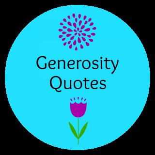 Best Quotes – Generosity