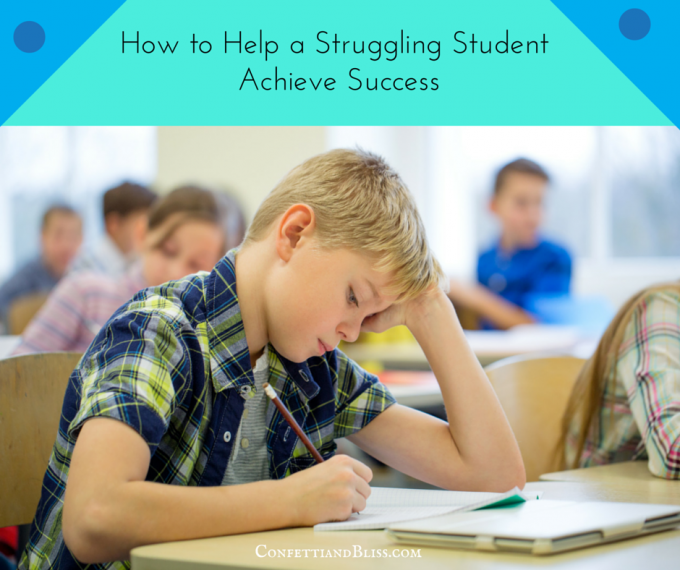 Student Success: How to help a struggling student achieve success in school. Insights from a former PTA president. | www.confettiandbliss.com