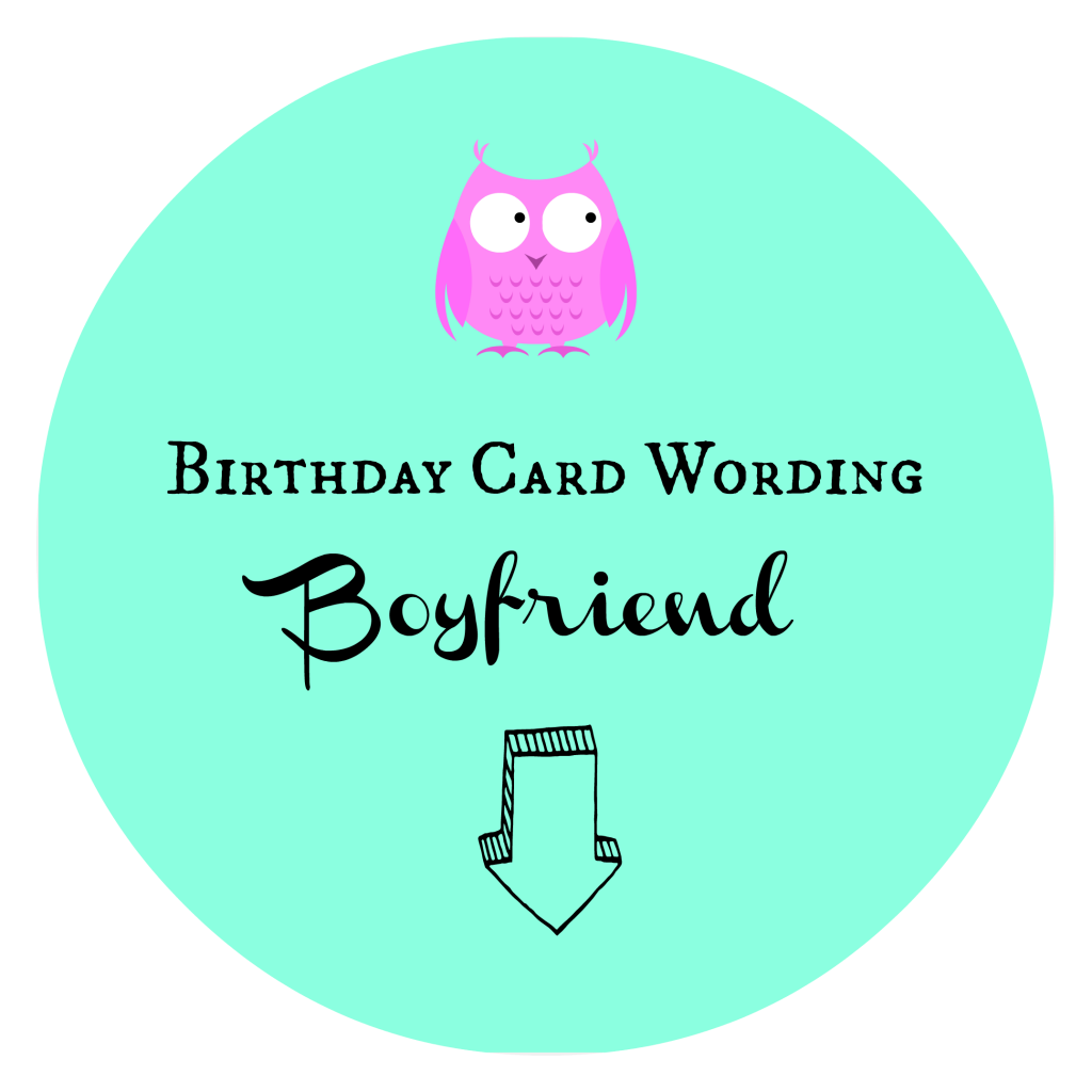 Birthday Card Wording Boyfriend