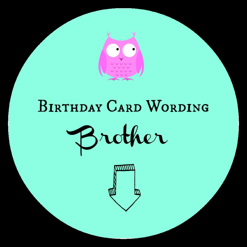 Birthday Card Wording Brother