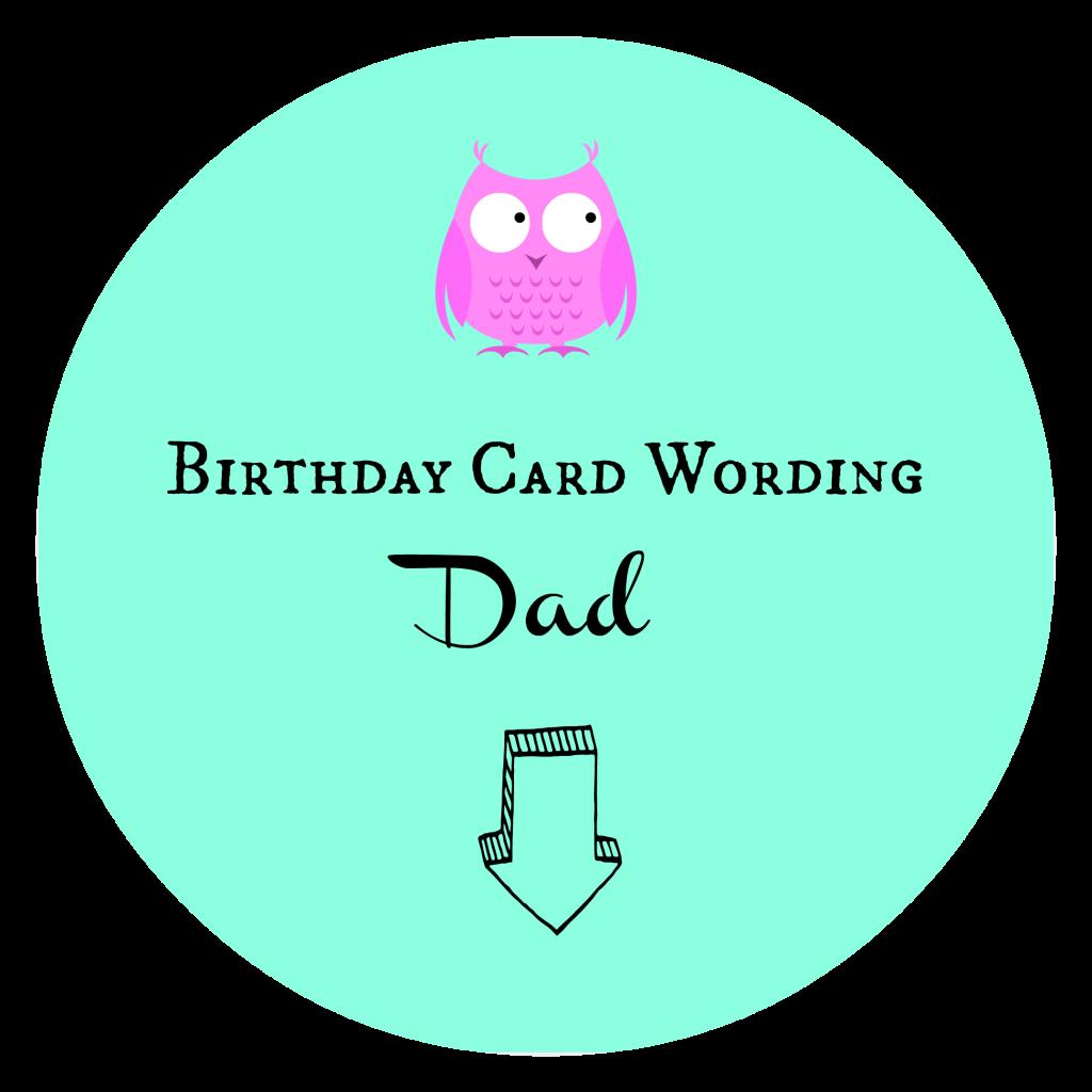Birthday Card Wording Dad