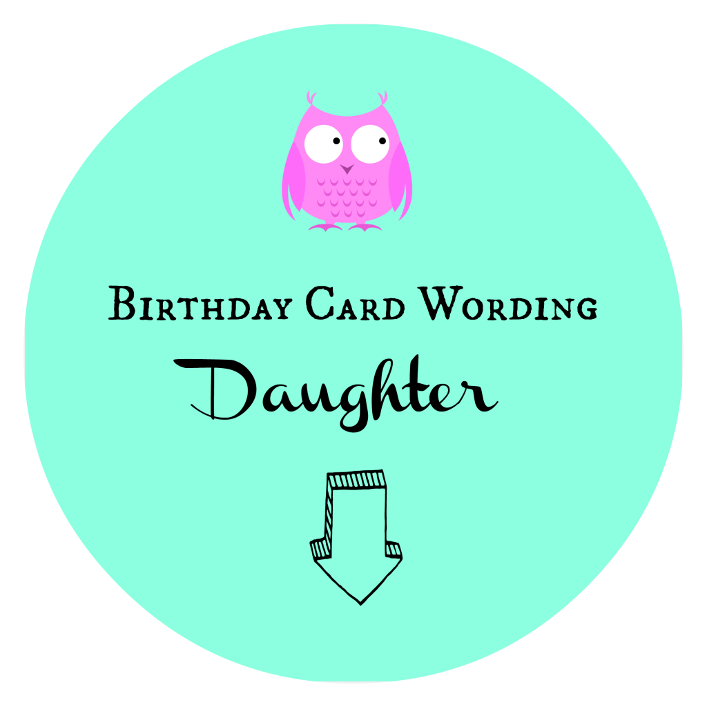 Birthday Card Wording Daughter