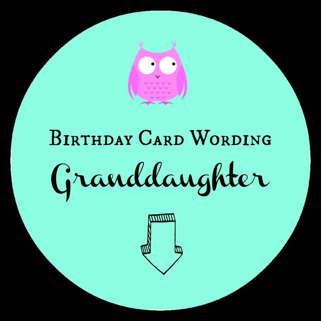 Birthday Card Wording Granddaughter