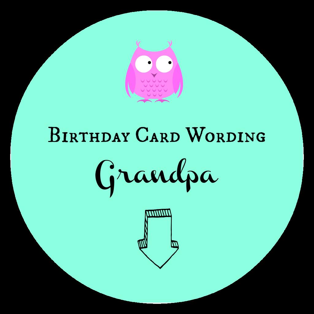Birthday Card Wording Grandpa