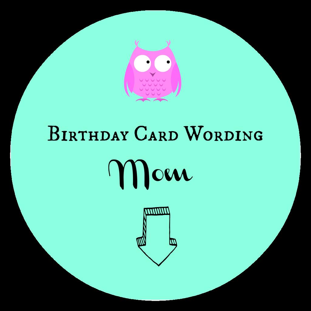 Birthday Card Wording Mom