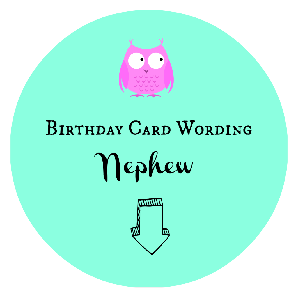 Birthday Card Wording Nephew