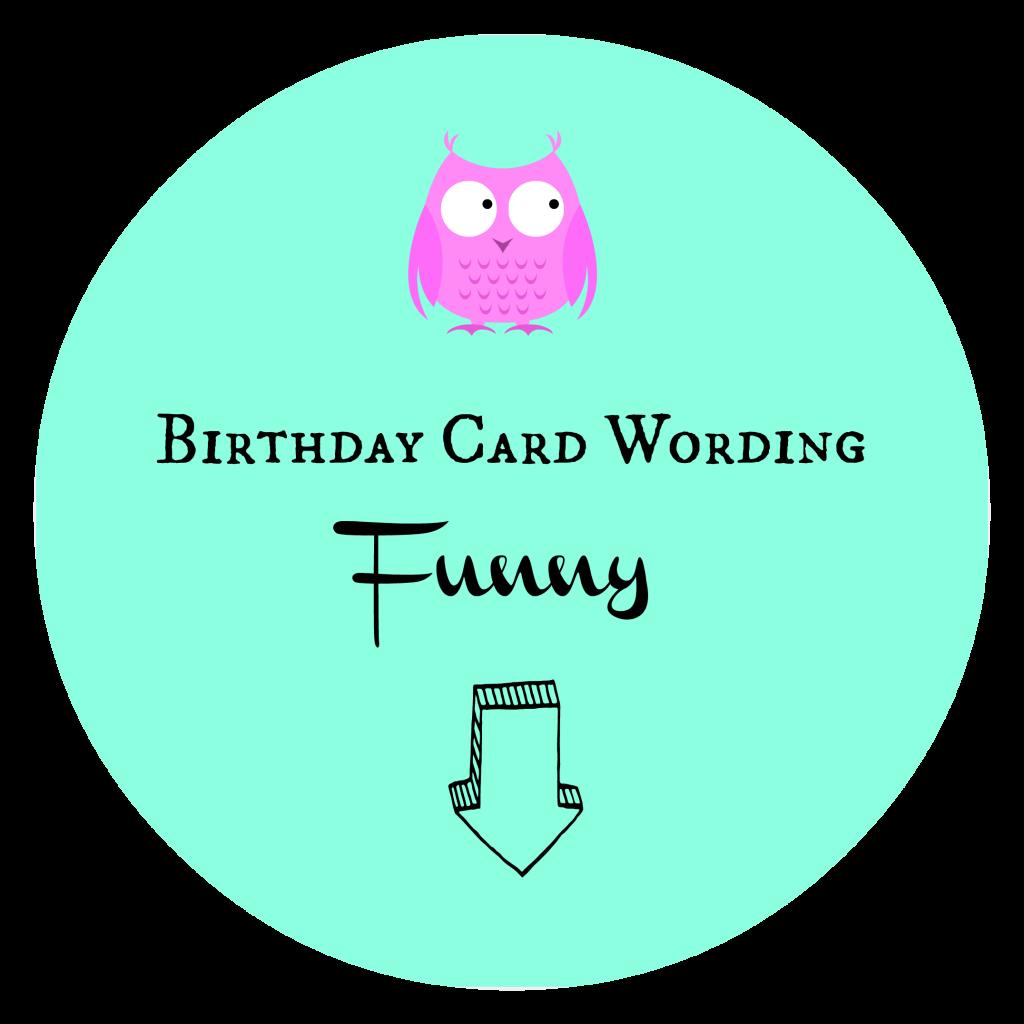 Birthday Card Wording Funny
