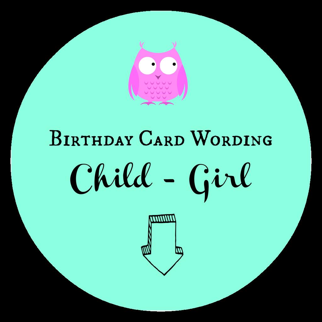Birthday Card Wording Child Girl