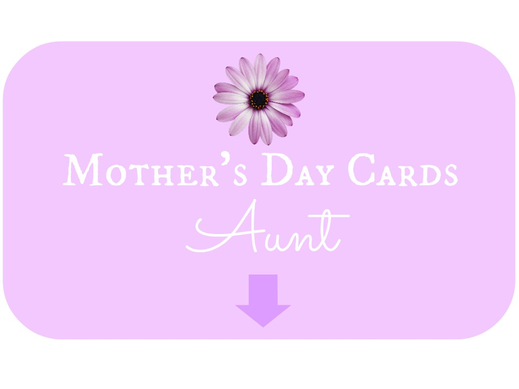 Mother's Day Card Aunt