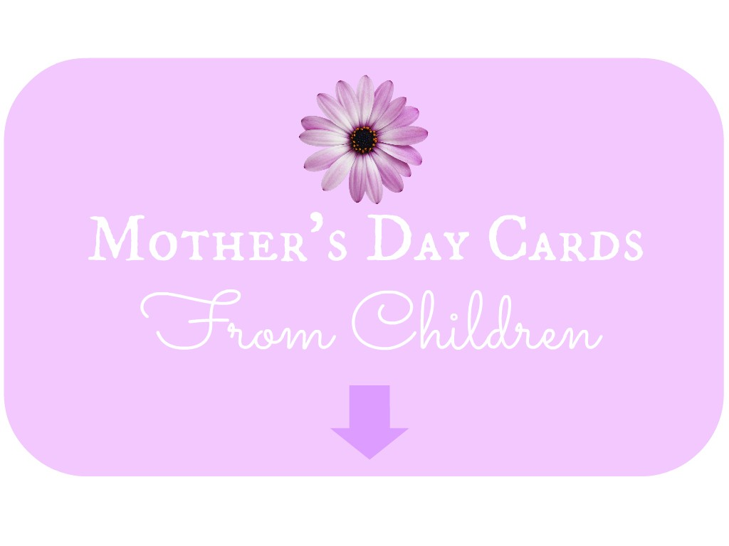 Mother's Day Cards from children