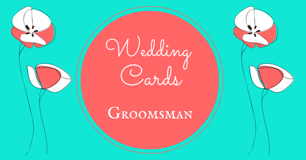 Wedding Cards Groomsman
