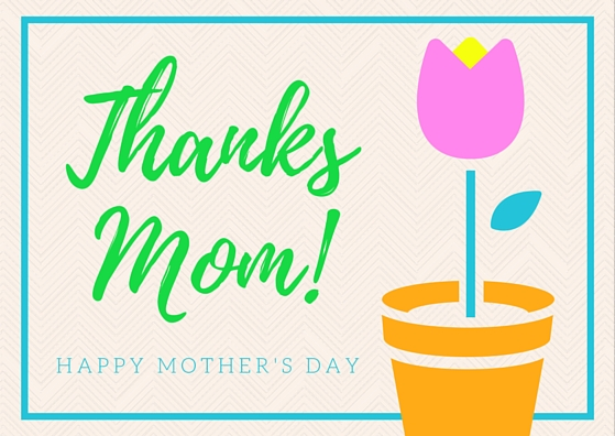 Mother's Day Card: Thanks Mom!
