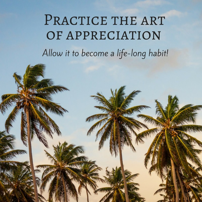 Quote: Practice the art of apprecation