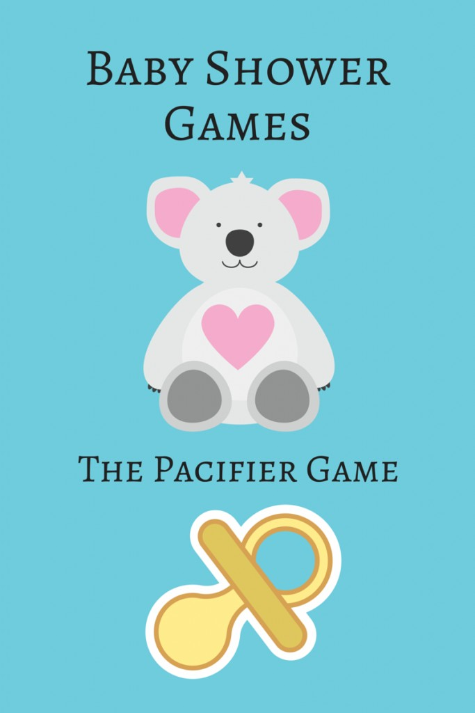 Fun Baby Shower Games The Pacifier Game