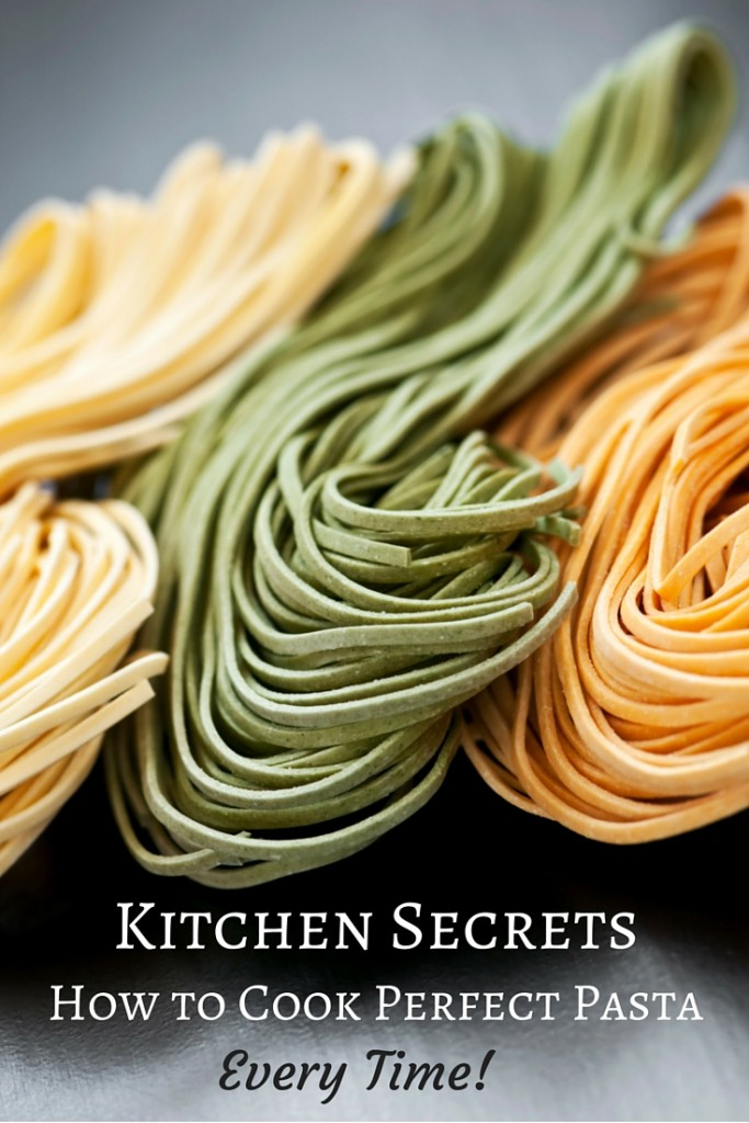 Kitchen Secrets: How to Cook Perfect Pasta Every Time! | The tips you'd learn from an Italian grandmother. | confettiandbliss.com