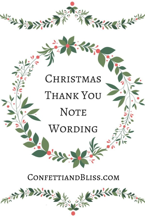 Christmas Thank You Note Wording for Christmas Gifts, Christmas Dinner and more! | confettiandbliss.com