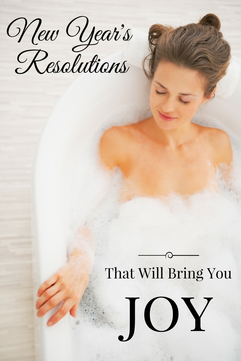 10 New Year's Resolutions That Will Bring You Joy! | confettiandbliss.com