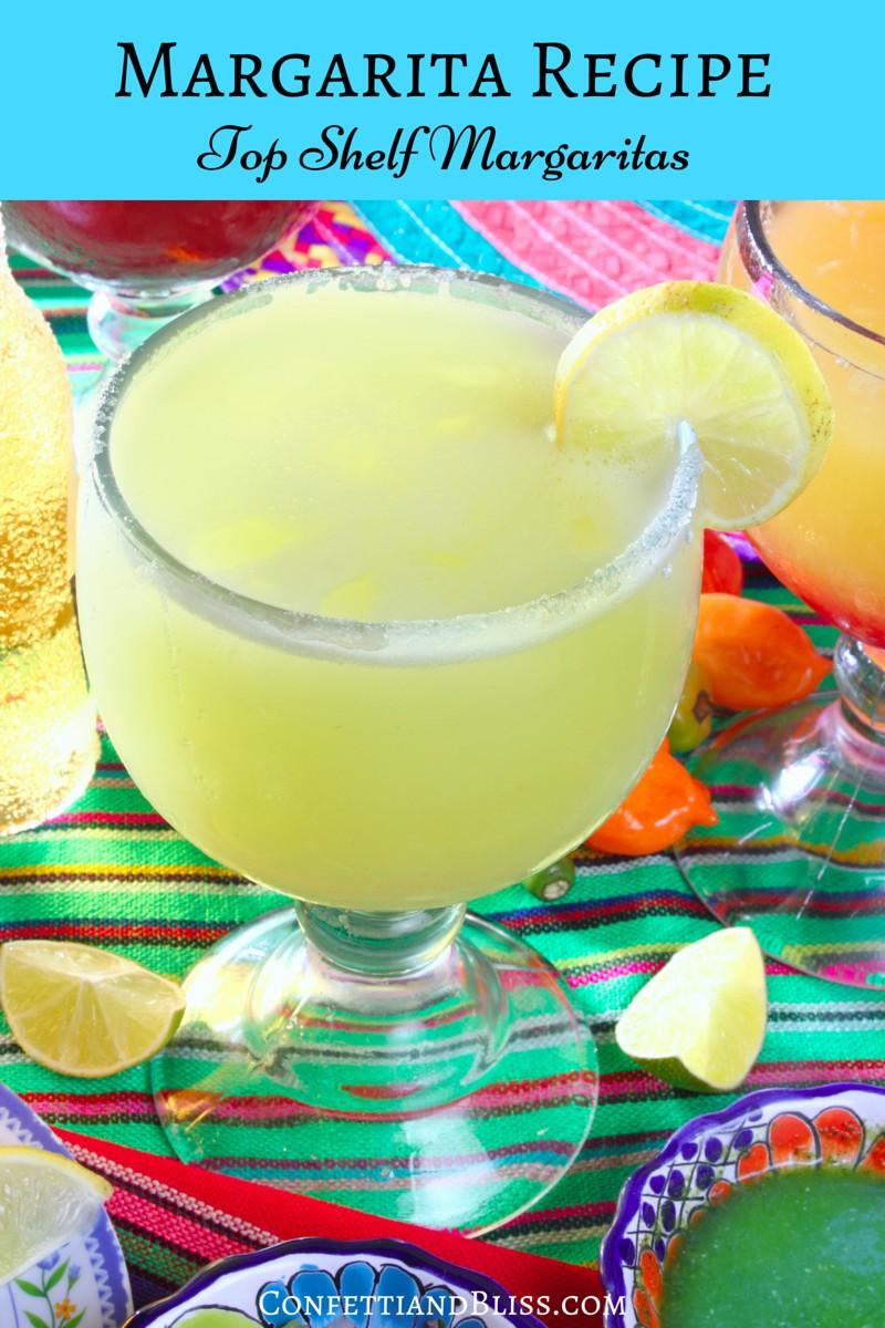 Top Shelf Margarita Recipe Celebrate National Margarita Day