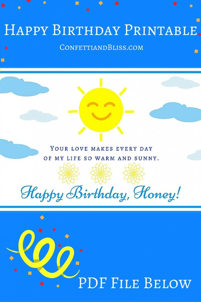 Happy Birthday Honey: You Make Every Day of My Life Warm and Sunny