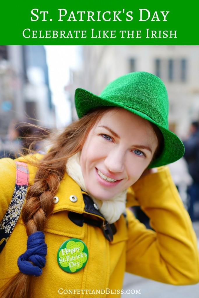 How to Celebrate St. Patrick's Day Like the Irish