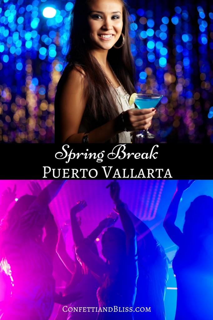 Spring Break Puerto Vallarta | Top Spring Break Destinations