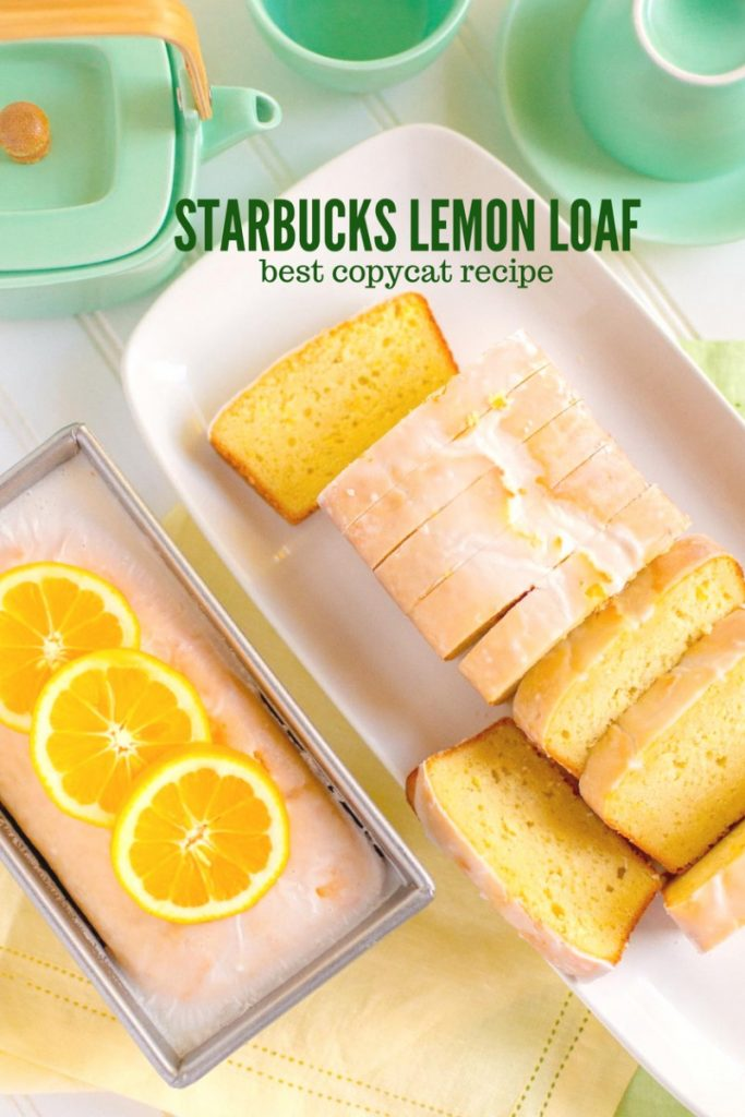 Starbucks Lemon Loaf - the best lemon loaf recipe!
