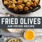 Fried Olives Air Fryer Recipe