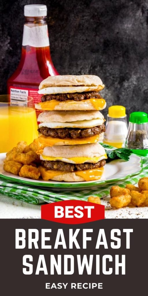 Pinterest graphic for Best Breakfast Sandwich Sausage Egg McMuffin Recipe