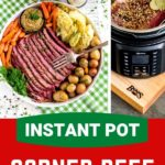 Pinterest graphic for Instant Pot corned beef and cabbage.