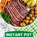 Instant Pot corned beef and cabbage recipe Pinterest graphic.