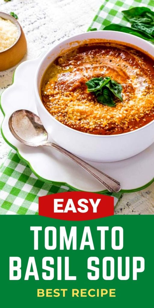 Pinterest graphic for best tomato basil soup recipe.
