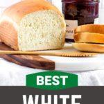 Pinterest graphic for best sandwich bread recipe.