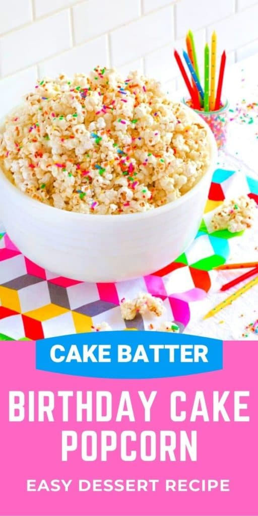 Pinterest graphic for Birthday Cake Popcorn Recipe