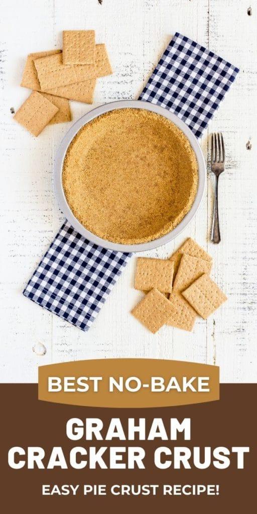 Pinterest Graphic for Graham Cracker Crust Recipe
