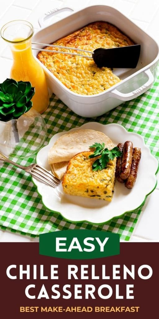 Pinterest graphic for easy chile relleno casserole.