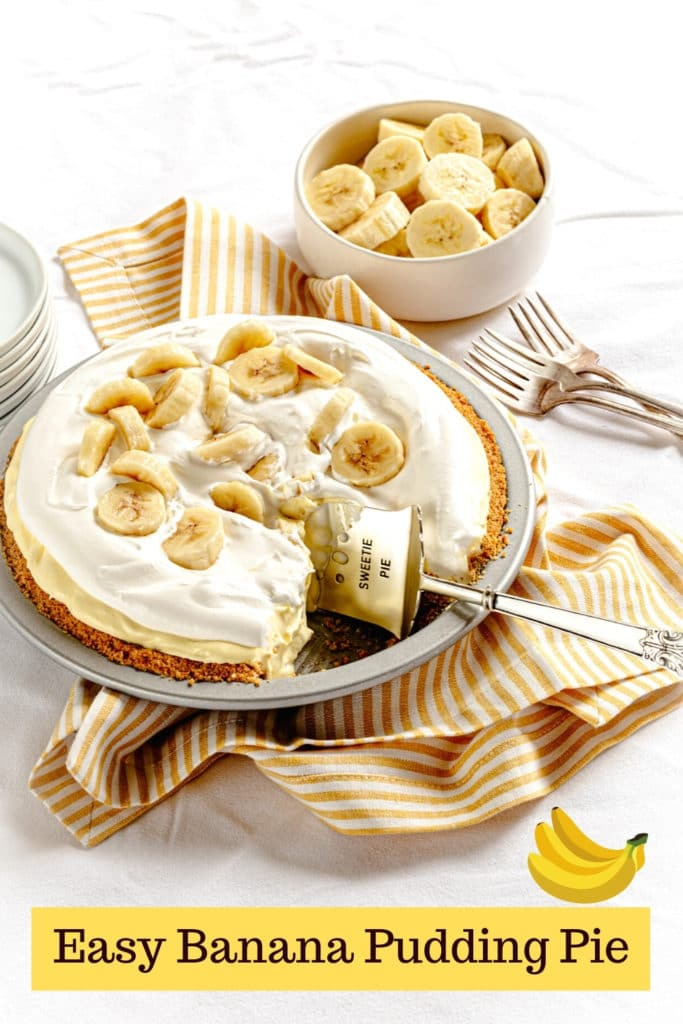 Pinterest graphic for Banana Pudding Pie.