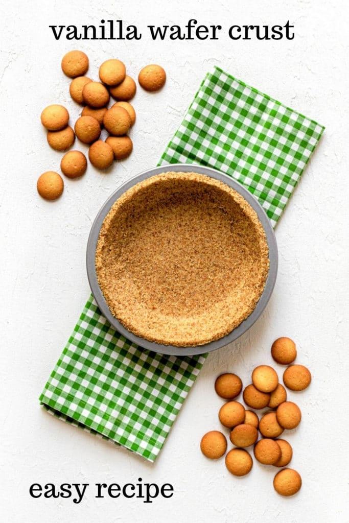 Pinterest image for vanilla wafer crust recipe, AKA: Nilla wafer crust.